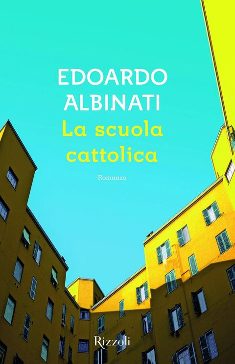 premio-strega-2016-la-scuola-cattolica-edoardo-albinati-rizzoli