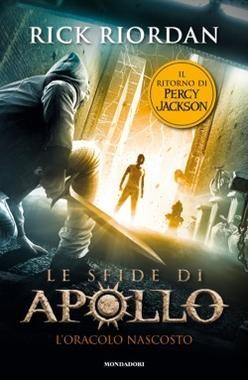 <p>Un nuovo romanzo dell'autore che ha venduto più di 40 milioni di copie. Questa volta il protagonista è Apollo, scaraventato sulla terra dalla furia di Zeus. Per salvarsi dovrà trovare l'unica persona in grado di aiutarlo: il mitico Percy Jackson. </p><p>Rick Riordan, <em>Le sfide di Apollo</em>, L'oracolo nascosto, Mondadori, pp. 360, euro 18.</p>