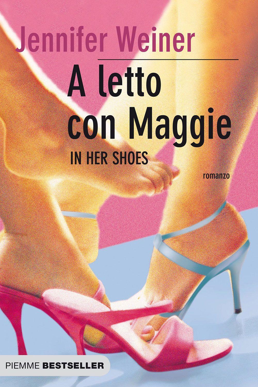 """<p>Rose Feller, brillante trentenne avvocata ossessionata di romanzi romantici e dall'incontrare l'uomo dei suoi sogni, è totalmente differente da Maggie, sua sorella, più piccola d'età. Ma, come dice la saggezza popolare, a volte è sufficiente """"indossare"""" le scarpe altrui per renderci conto di quello che abbiamo in comune e così Rose e Maggie riusciranno a riconciliarsi con il loro peggior nemico: se stesse. Una storia dei nostri giorni che lascia un sorriso quando si termina la lettura. Dal libro è stato tratto un film – <em data-redactor-tag=""""em"""" data-verified=""""redactor"""">In her shoes. Se fossi lei</em> – con <a data-tracking-id=""""recirc-text-link"""" href=""""http://www.elle.com/it/magazine/personaggi/a4753/cameron-diaz-filmografia-curiosita/"""">Cameron Diaz</a>.</p>"""