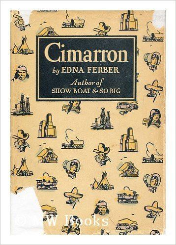 """<p>The biggest book of 1930 was the charming <em data-redactor-tag=""""em""""><a href=""""https://www.amazon.com/Cimarron-Edna-Ferber/dp/B0000EF7WP/ref=sr_1_2?s=books&ie=UTF8&qid=1466609848&sr=1-2&keywords=%22Cimarron%22+by+Edna+Ferber"""" target=""""_blank"""">Cimarron</a></em> by Edna Ferber, a frontier adventure tale of a spunky woman who creates an empire for her family. </p>"""