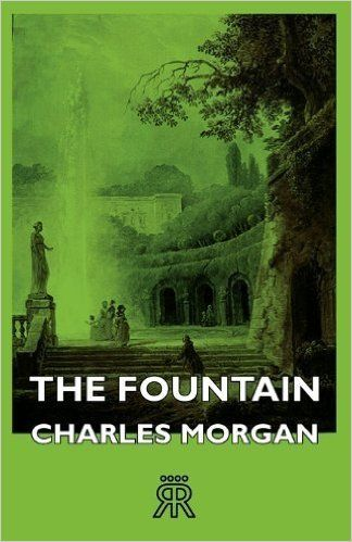 """<p>Inspired by Charles Morgan's own station in Holland during World War I, <em data-redactor-tag=""""em""""><a href=""""https://www.amazon.com/Fountain-Charles-Morgan/dp/1443722138?ie=UTF8&amp;*Version*=1&amp;*entries*=0"""" target=""""_blank"""">The Fountain</a> </em>is the story of a British officer's affair with a German officer's wife. </p>"""