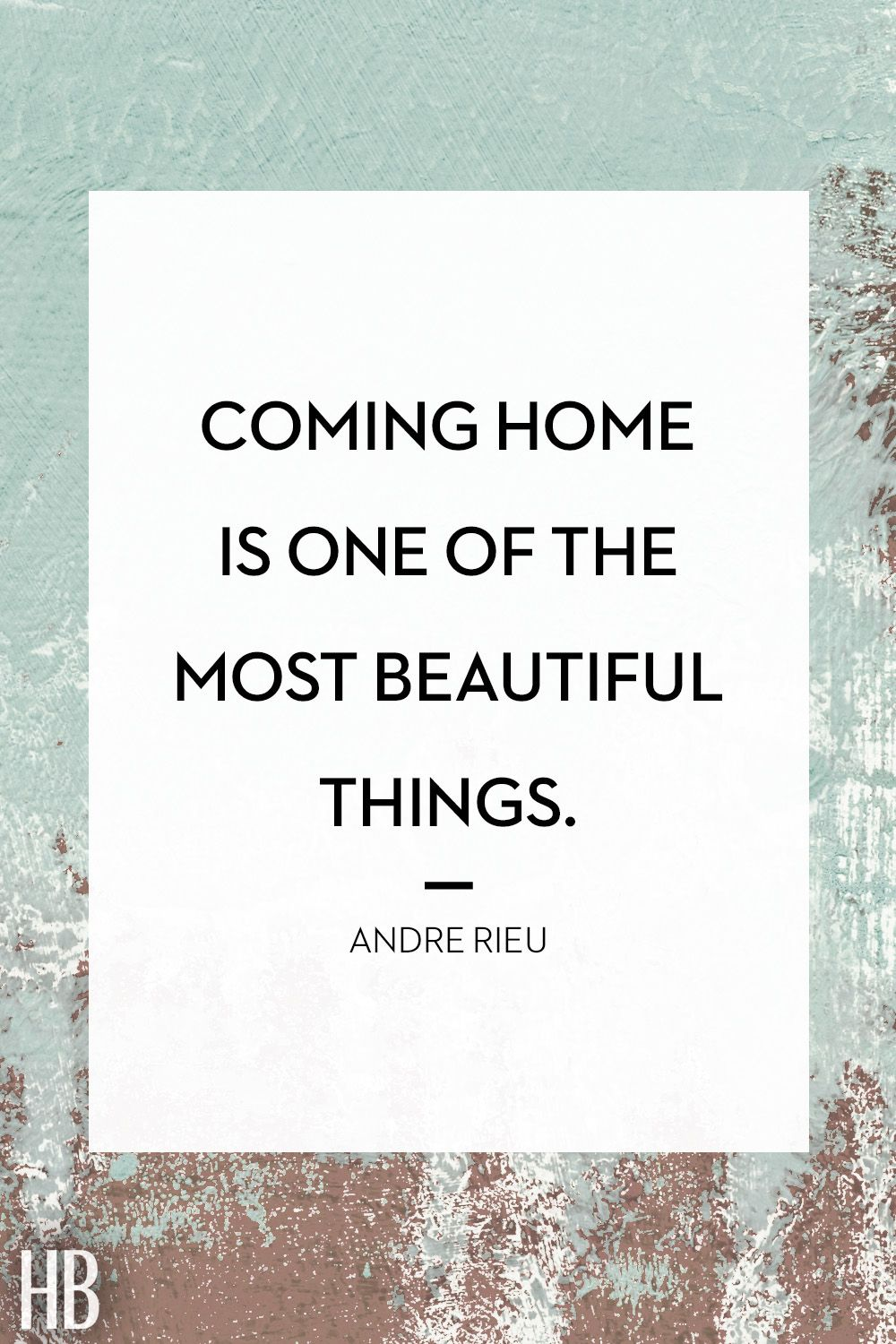 Coming Home Quotes 20 Beautiful Quotes  Sayings About Beauty