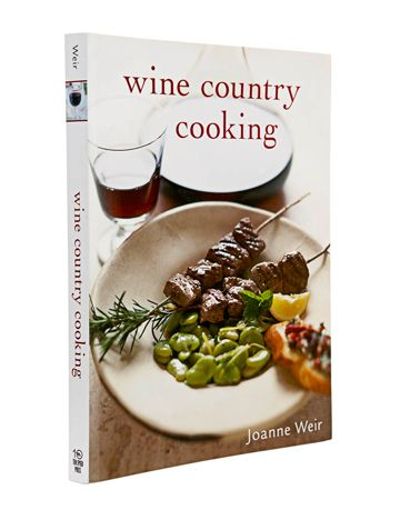 Wine Country Cooking by Joanne Weir.