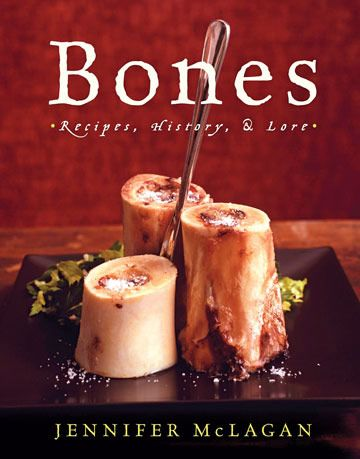 bones cookbook by jennifer mclagan