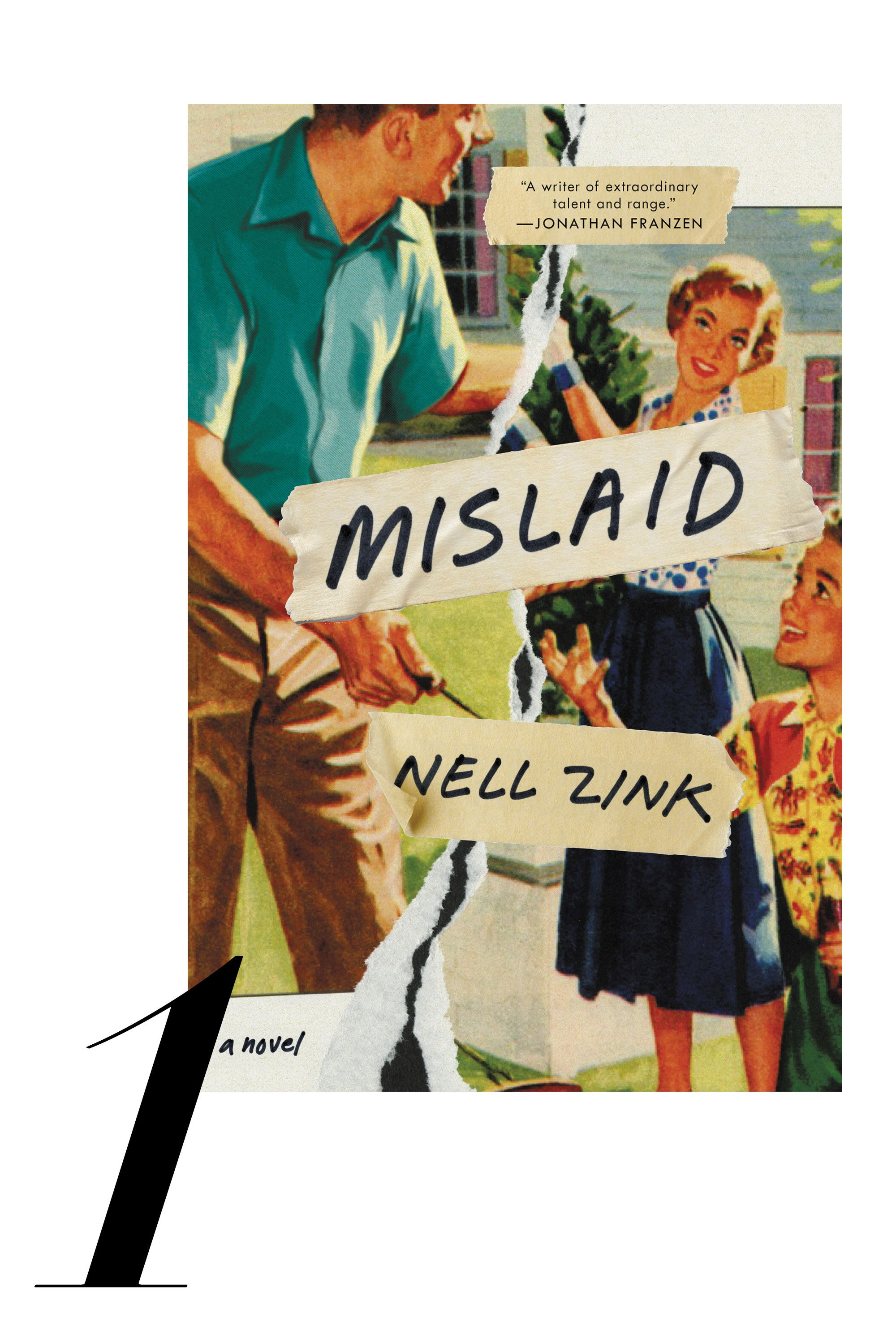 "From the author of <em>The Wallcreeper </em>comes a startlingly original novel about the dissolution of an eccentric American family. <a target=""_blank"" href=""http://www.amazon.com/Mislaid-A-Novel-Nell-Zink/dp/0062364774""><em>Mislaid</em></a> begins at a university in 1960s Virginia, where an impressionable freshman, Peggy, falls for her professor, and powerful poet, Lee. Her unplanned pregnancy results in an ill-fated marriage and dysfunctional family life. Peggy ultimately flees with her daughter to start anew, leaving her son behind. Years later the children must reconcile with their past and the complexities of race, sexual identity, and desire. 