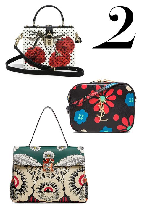 "If you're not a head-to-toe floral advocate, lean into the idea with a fetching printed bag.   <em>Dolce &amp; Gabbana bag, $2,895, <a target=""_blank"" href=""http://www.saksfifthavenue.com/main/ProductDetail.jsp?PRODUCT%3C%3Eprd_id=845524446748961&amp;site_refer=CSE_POLY&amp;CA_6C15C=500002830008615526"">saksfifthavenue.com</a>; Saint Laurent bag, $1,090, <a target=""_blank"" href=""http://www.fwrd.com/fw/DisplayProduct.jsp?code=SLAU-WY128&amp;utm_source=polyvore-US_CPC&amp;utm_medium=affiliate&amp;utm_campaign=Handbags&amp;cvosrc=affiliate.polyvore.cpc-us&amp;source=polyvore"">fwrd.com</a>; Valentino bag, price upon request, <a target=""_blank"" href=""http://www.saks.com"">saks.com</a>.</em>"