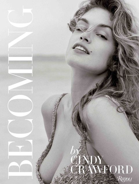 "<p><em>Becoming, By Cindy Crawford</em><span class=""redactor-invisible-space""><em>, $50, <a href=""http://www.rizzoliusa.com/book.php?isbn=9780847846191"" target=""_blank"">rizzoliusa.com</a>.</em> </span></p>"