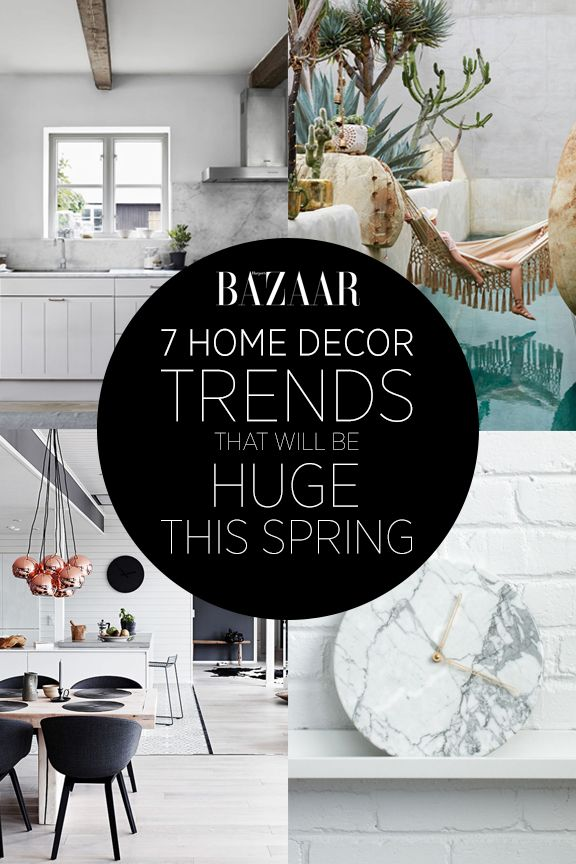 7 Home Decor Trends That Will Be Huge This Spring