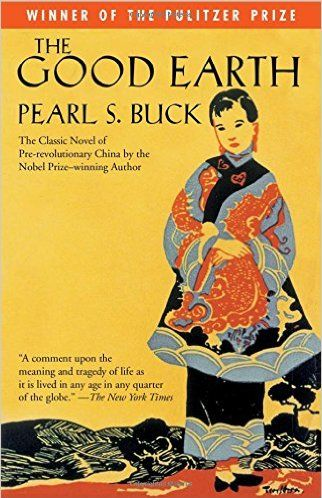 """<p>Pearl S. Buck won a Pulitzer and eventually a Nobel Prize for <em data-redactor-tag=""""em""""><a href=""""https://www.amazon.com/Good-Earth-Oprahs-Book-Club/dp/0743272935"""" target=""""_blank"""">The Good Earth</a></em>, about farm and family life in a small Chinese village. </p>"""