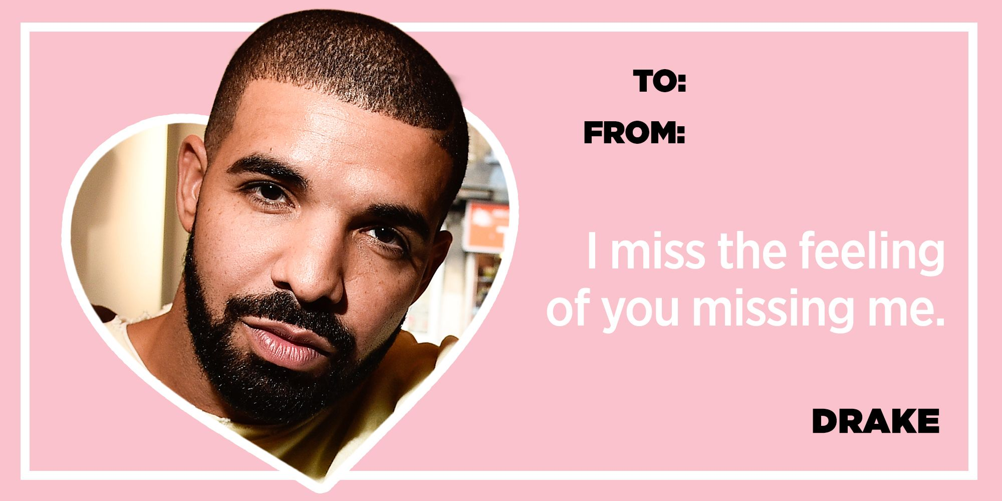 20 Drake Lyrics That Sum Up How You Feel This Valentine\u0027s Day
