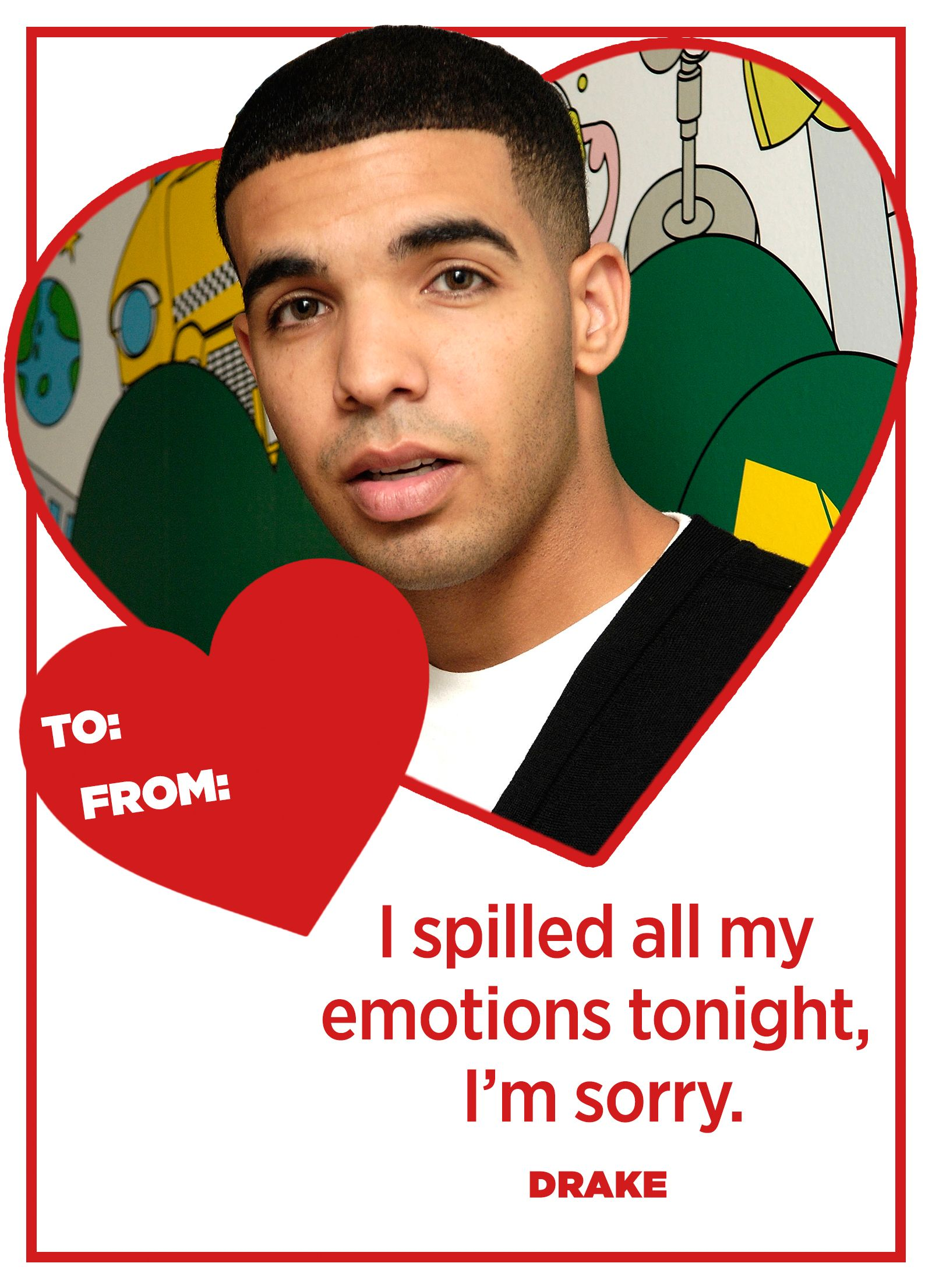 Quotes By Drake   20 Drake Lyrics That Sum Up How You Feel This Valentine  U0027s Day