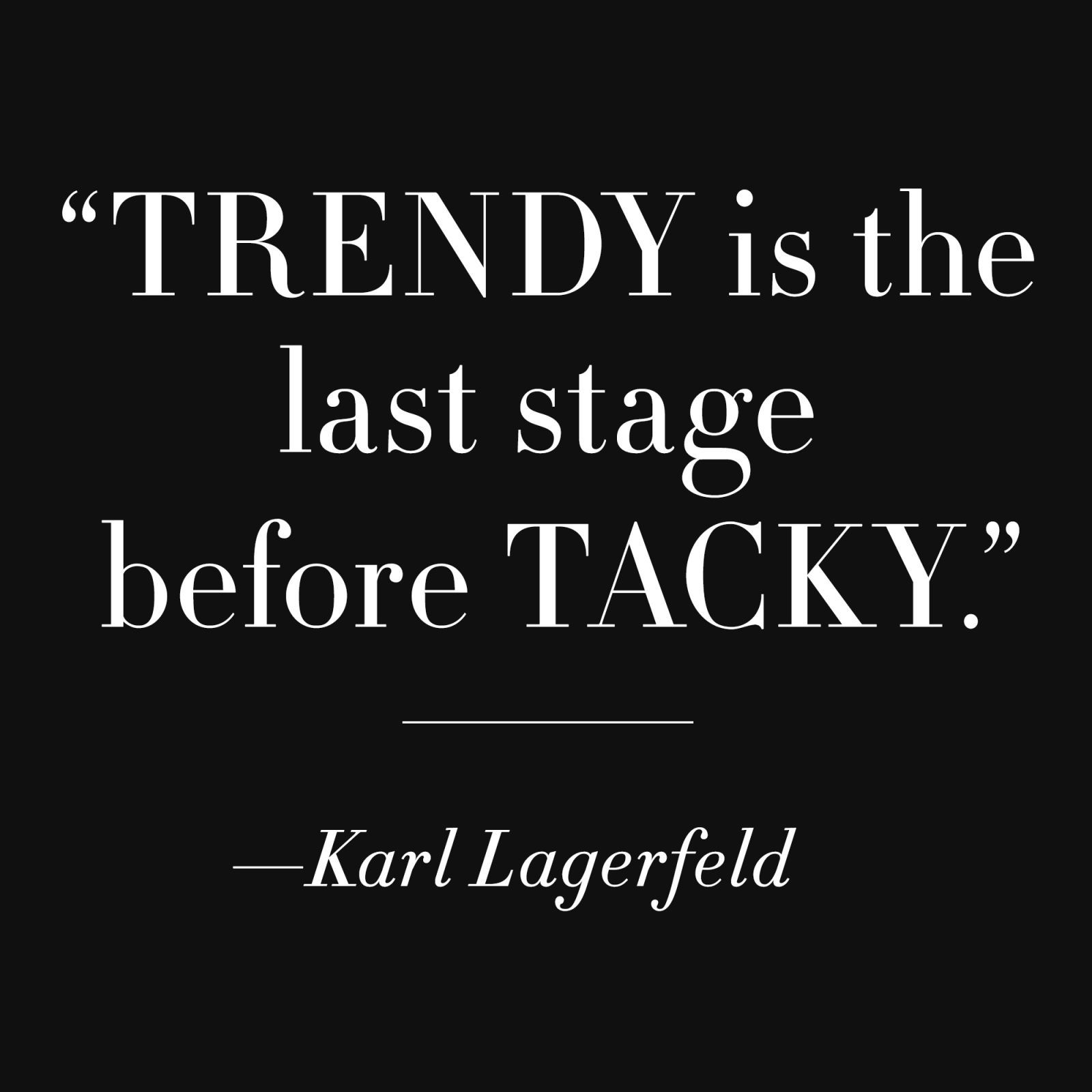 50 Famous Fashion Quotes from Karl Lagerfeld, Coco Chanel