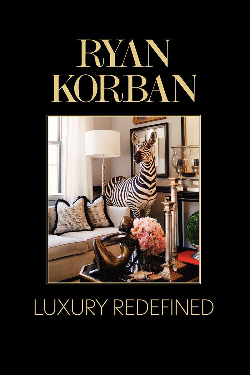 Ryan Korban Redefines Luxury