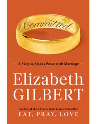 elizabeth Gilbert book committed