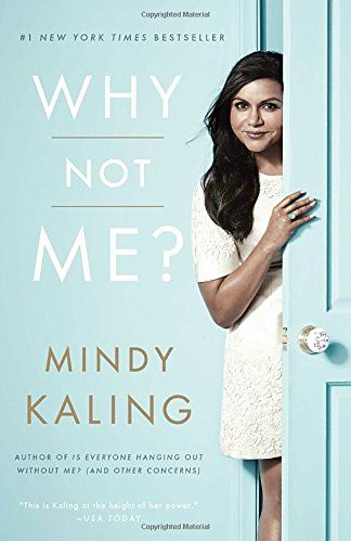 """<p>Creator and star of the Hulu show, <em data-redactor-tag=""""em"""" data-verified=""""redactor"""">The Mindy Project</em>, Mindy Kaling takes her quips to the page as she chronicles hilarious accounts of her life in the entertainment world and beyond. From her awkward run-ins with John Kerry and Bradley Cooper at the White House to her <a href=""""http://www.marieclaire.com/celebrity/news/a14580/mindy-kaling-book-why-not-me/""""><u data-redactor-tag=""""u"""">romantic relationships</u></a> to thoughts about her identity, Kaling tells us her story as if you were her&nbsp;best friend. And it's exactly as you would hope it to be.&nbsp;</p><p><strong data-redactor-tag=""""strong"""" data-verified=""""redactor"""">Buy:</strong> <em data-redactor-tag=""""em"""" data-verified=""""redactor""""><a href=""""https://www.amazon.com/Why-Not-Me-Mindy-Kaling/dp/0804138168/ref=sr_1_1?"""" target=""""_blank"""" data-tracking-id=""""recirc-text-link"""">Why Not Me?</a> </em></p>"""