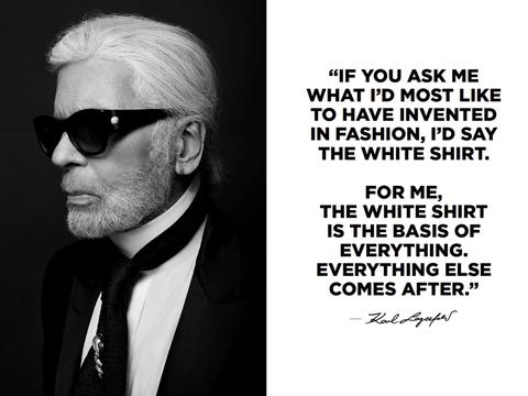 卡爾拉格斐(Karl Lagerfeld)認為白襯衫是一切的基礎,也是他最愛的時尚單品