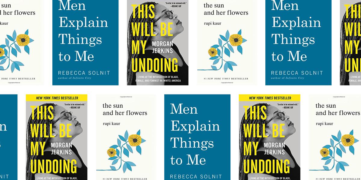 11 Best Feminist Books 2019 Feminist Novels And Essays