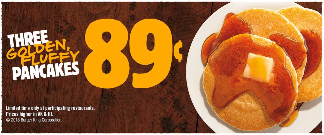 Burger King Is Offering Three Large Pancakes For 89 Cents