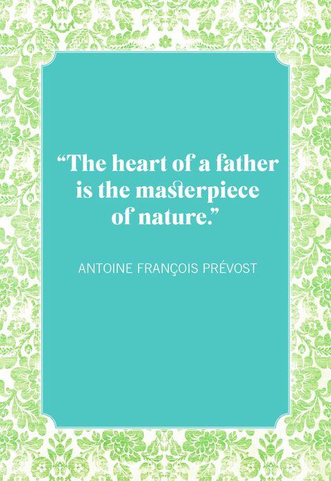 fathers day quotes antoine françois prévost