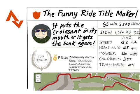 Funny Ride Title Maker Strava Cyclist