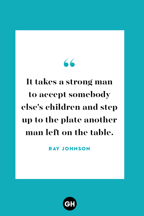 stepdad quotes   ray johnson