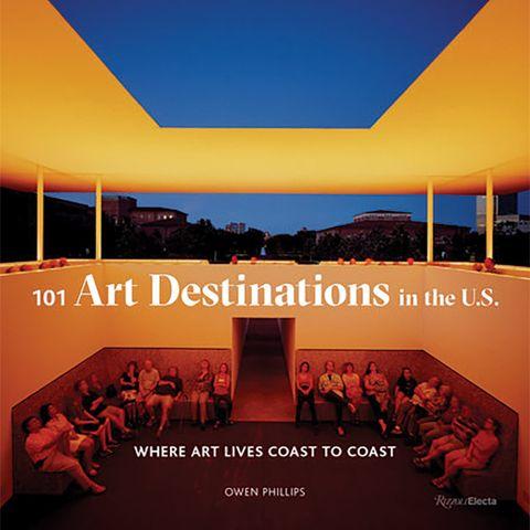 101 art destinations in the us, owen phillips