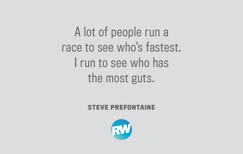 Steve Prefontaine running quote