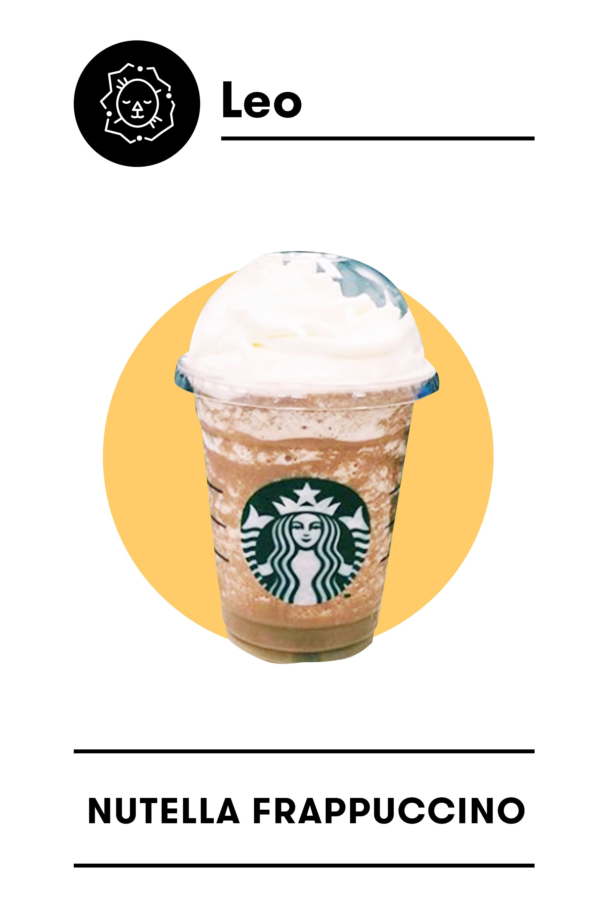 Your Starbucks Order Based On Your Zodiac Sign
