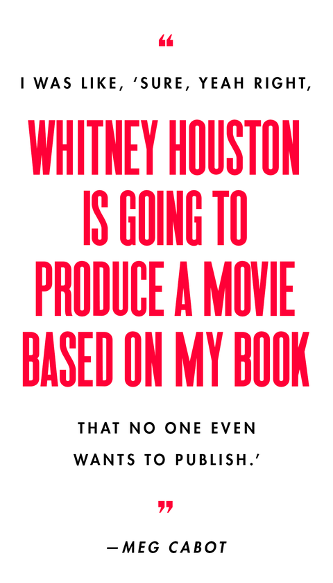 sure, yeah right, whitney houston is going to produce a movie based on my book that no one even wants to publish