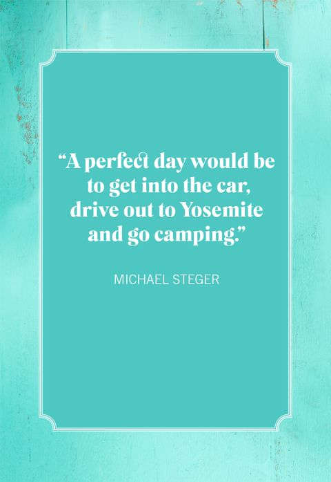 camping quotes michael steger