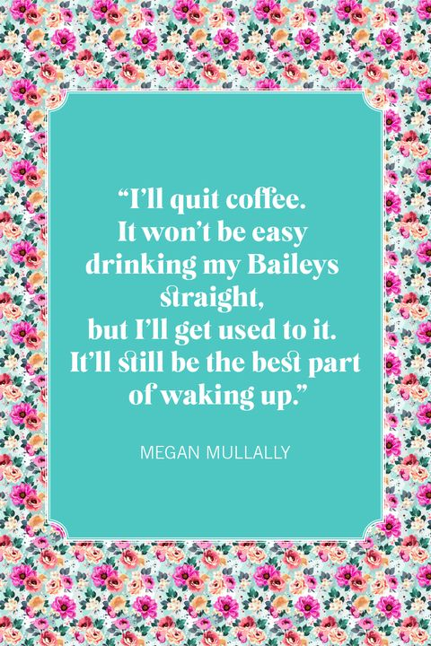 coffee quotes megan mullally