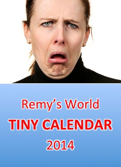FREE 2014 Remy's World Calendar!