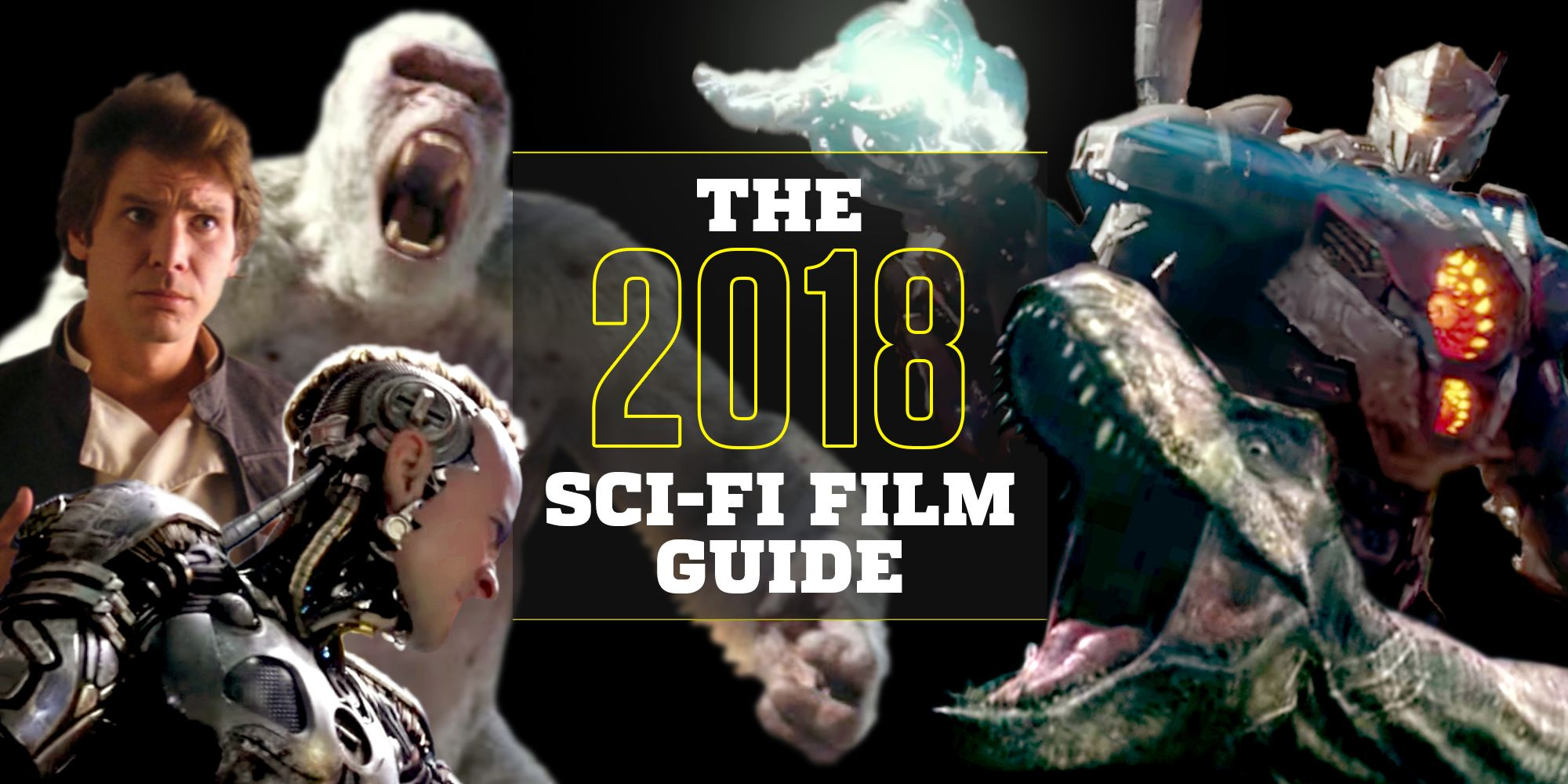 27 Best Upcoming Sci-Fi Movies 2018 - Top New Science