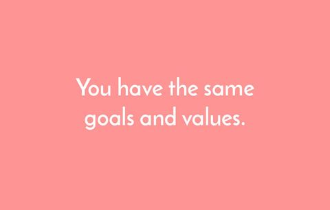 same goals and values