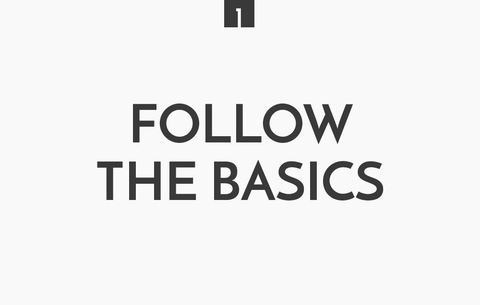 Follow The Basics