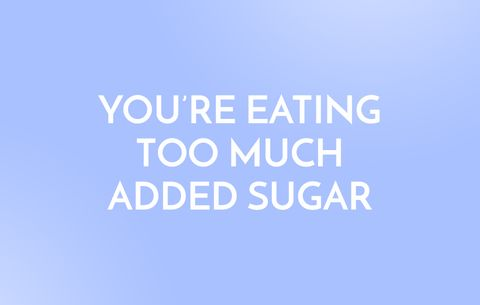 You're Eating Too Much Added Sugar