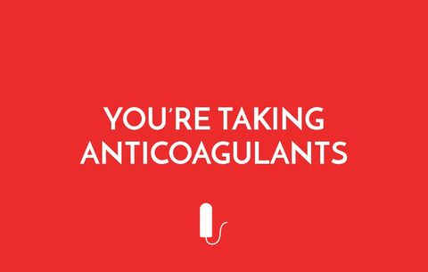 You're Taking Anticoagulants