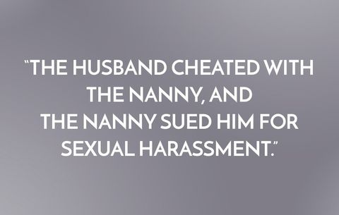 The husband cheated with the nanny, and the nanny sued him for sexual harassment