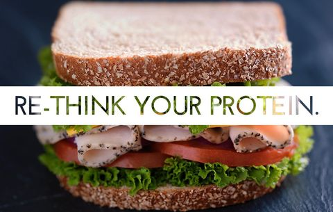 Re-Think Your Sandwich Protein