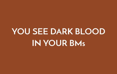 You See Dark Blood In Your BMs