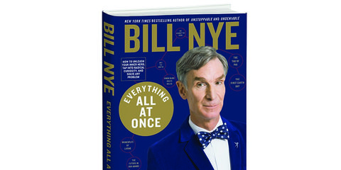 Everything All At Once, Bill Nye