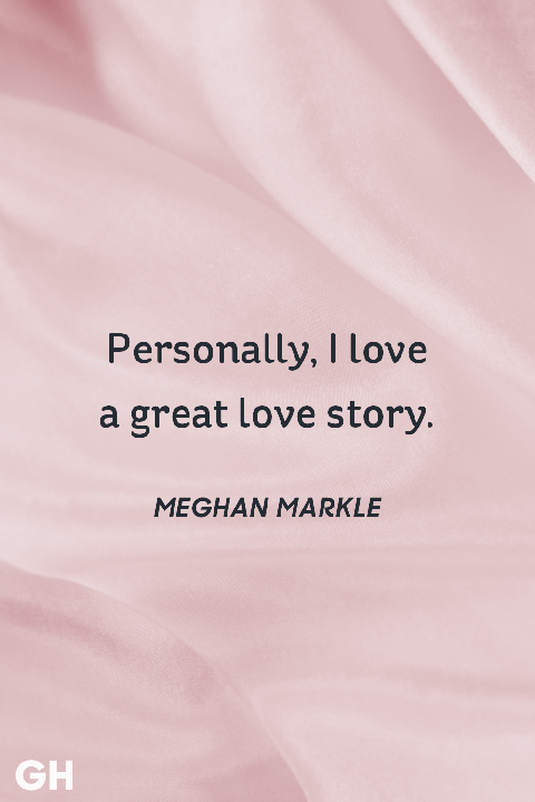 Meghan Markle love quote