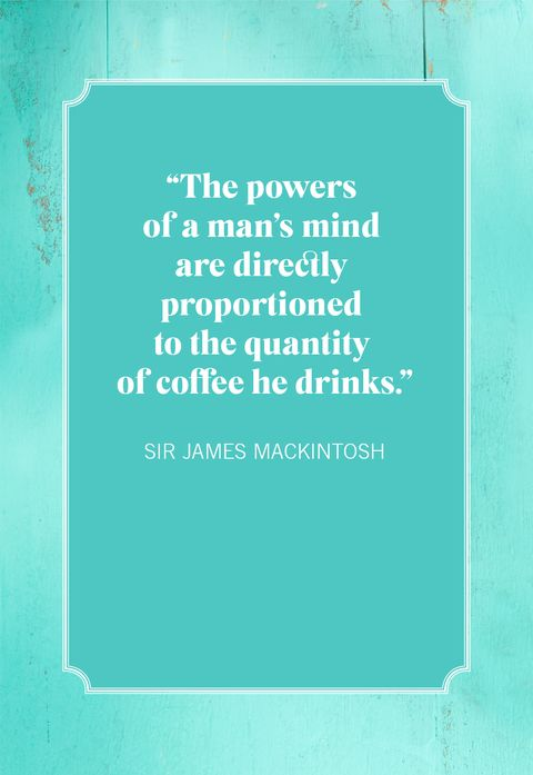 coffee quotes sir james mackintosh