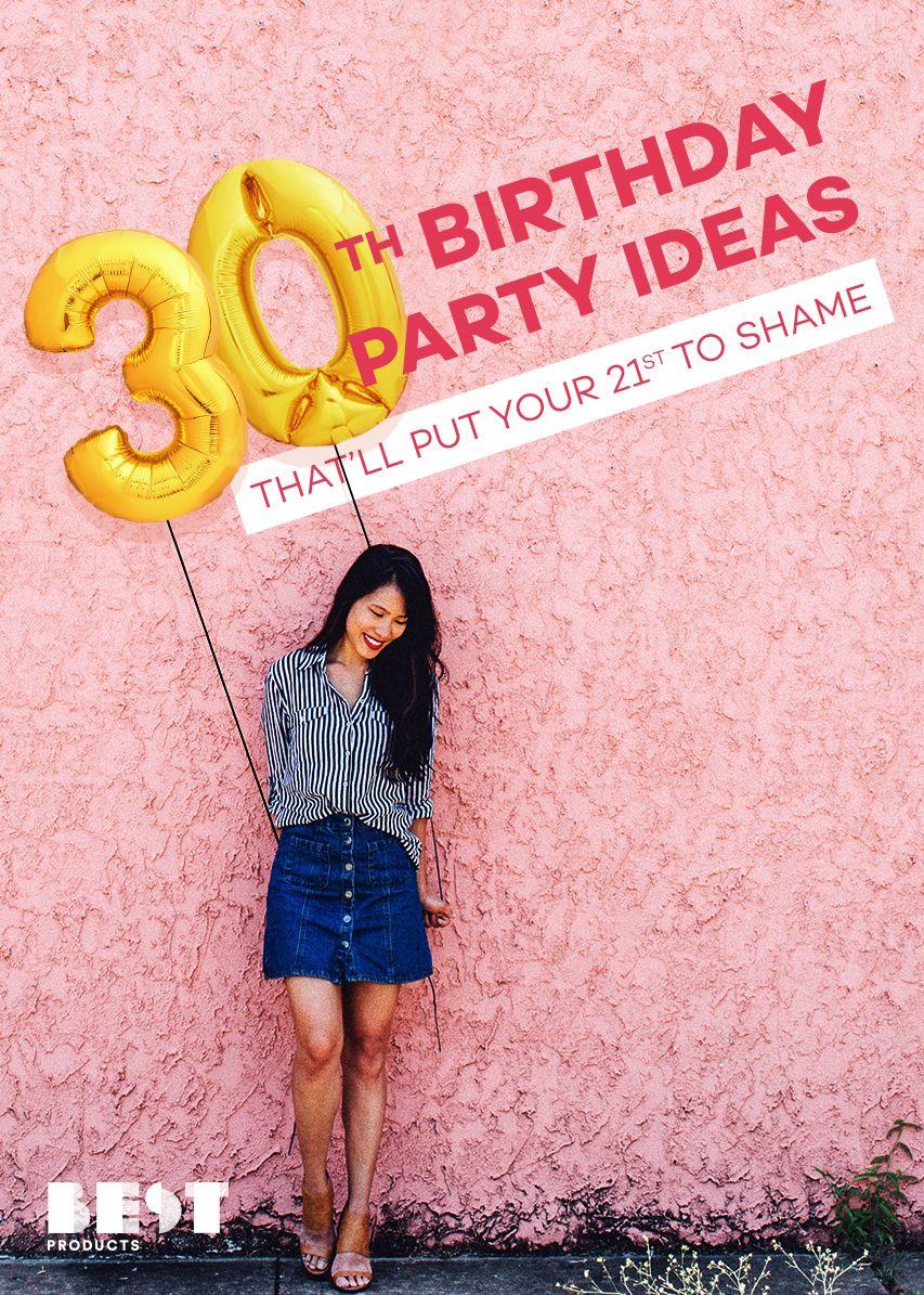 10 best 30th birthday ideas for an epic celebration 30th birthday