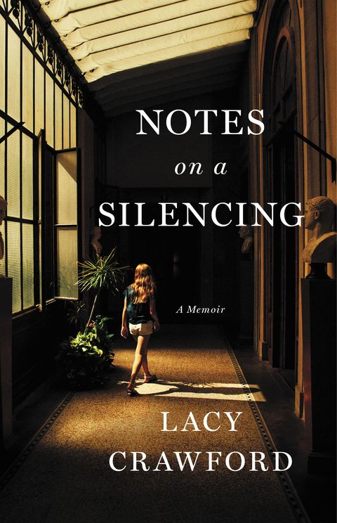 book cover of 'notes on a silencing a memoir' by lacy crawford