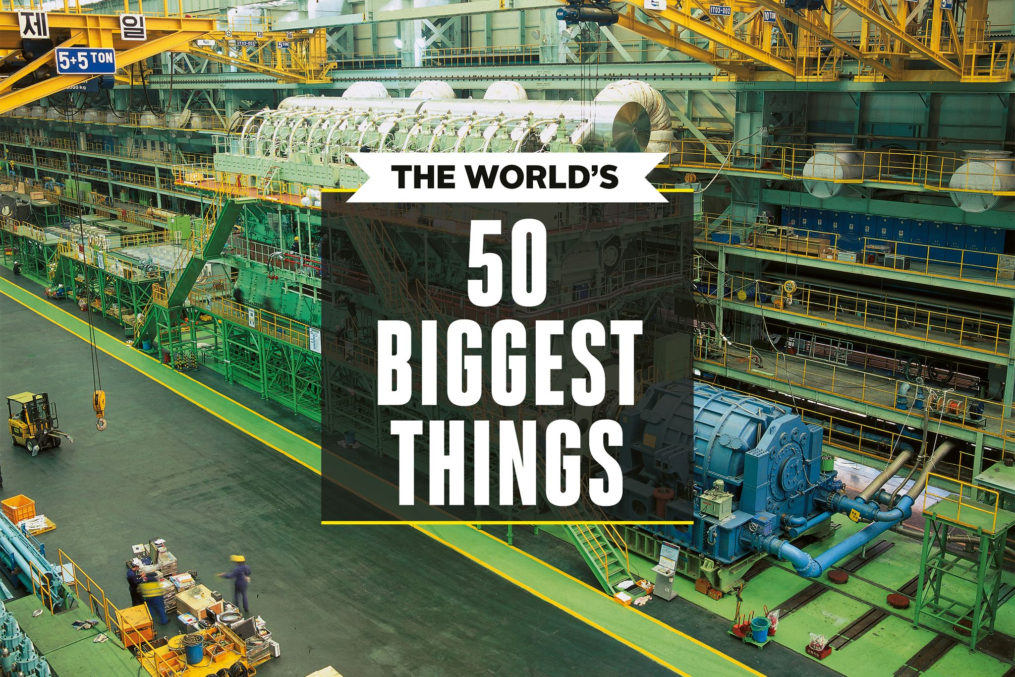 The 50 Biggest Things