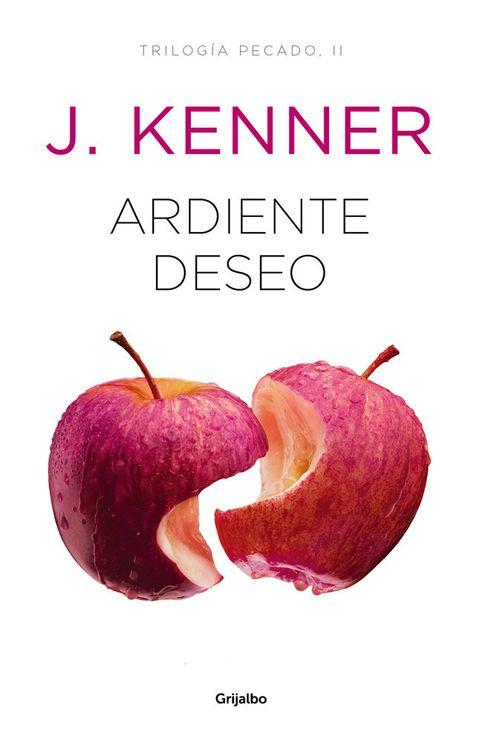 Ardiente deseo, J. Kenner, libro erótico