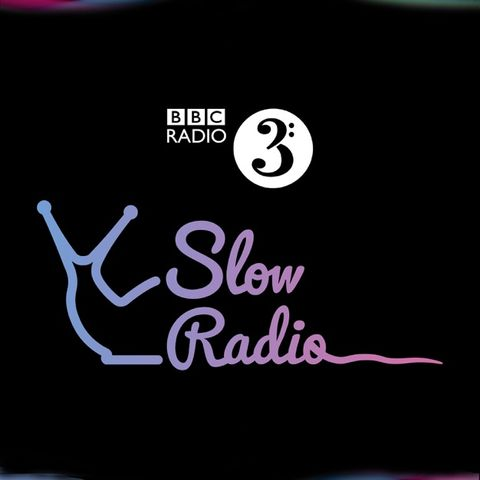 slow radio bbc3