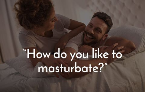 How do you like to masturbate