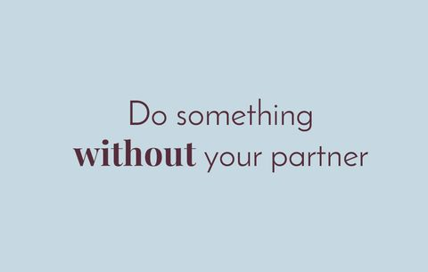 Do Something Without Your Partner
